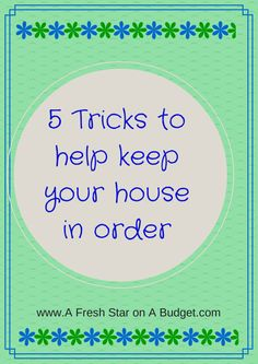 5 tricks to help me keep up with cleaning