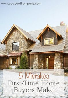 Common mistakes first-time home buyers make | Postcard from Paris