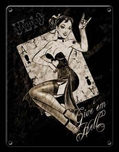Give 'em Hell metal sign with sexy pin up girl