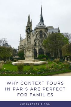 Context Tours in Paris are perfect for families because they take the experience to a new level. No one will be disappointed. - Kids Are A Trip