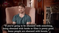 """Radcliffe manages to sum up superfans very well. 