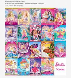 Barbie movies my life! I would rent them out at the videostore but it seems that another thing #kidstodaywillneverknow