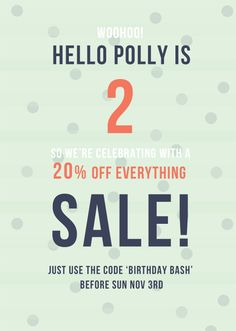we're 2! and were having a sale! https://hellopolly.com.au/