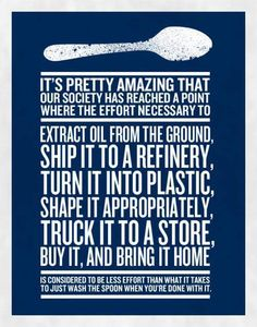 Start being environmentally friendly and wash your spoons today!