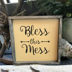 """This rustic framed wood sign reads """"Bless This Mess"""". It measures 10"""" x 10"""" and is painted with Wise Owl Chalk Synthesis Paint ~ Beeswax Color, then glazed for a great old look. The frame is also glaz"""
