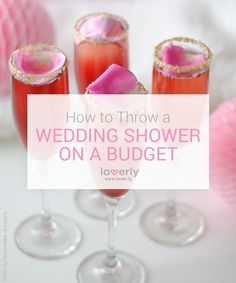 Wedding Tip: How To Throw a Wedding Shower on a Budget #weddingshower