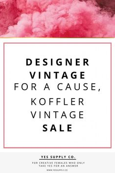 LOOKING FOR KOFFLER COUTURE? Koffler Couture returns! A fabulous vintage clothing and accessory sale!Empowering Creative Entrepreneurs launch a brand, blog and business to design and create their yes supply life. Go read more at www.yessupply.co #startup #onlinebusiness #entrepreneur