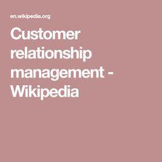 Customer relationship management - Wikipedia
