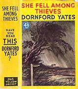 She Fell Among Thieves - Dornford Yates.  this looks awfully appealing!