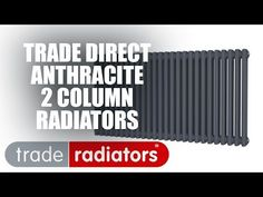 Visit Trade Radiators for massive savings on all Anthracite Column radiators & accessories. All our products come with free UK mainland delivery. Column Radiators, Free Uk, Delivery, Company Logo, Products, Gadget