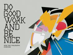 Do Good Work And Be Nice, #Colorful, #Graphic #Design, #Typography