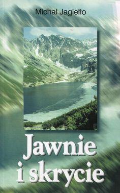 """""""Jawnie i skrycie"""" Michał Jagiełło Cover by Dariusz Miroński Published by Wydawnictwo Iskry 2000"""