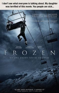 """When I brought up Frozen at dinner one time, my Grandpa replied: """"Ah yes, I saw that movie, the one where the people freeze up on the ski mountain?""""  Needless to say I was quite confused."""