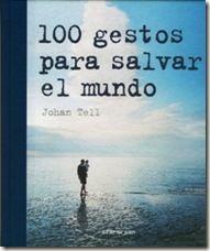 """""""100 gestos para salvar el mundo"""" Los 10 libros más recomendados sobre medio ambiente"""