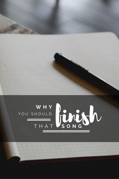 Why You Should Finish That Song   Modern Songstress Blog