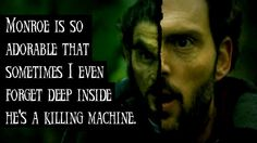 And he'd be amazing in the zombie apocalypse- he WAS amazing in the zombie apocalypse