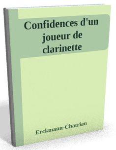 Disponible maintenant sur @ebookaudio:  Confidences d'un ...   http://ebookaudio.myshopify.com/products/confidences-dun-joueur-de-clarinette-erckmann-chatrian-livre-audio?utm_campaign=social_autopilot&utm_source=pin&utm_medium=pin  #livreaudio #shopify #ebook #epub #français