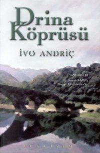 drina koprusu - ivo andric - iletisim yayinevi  http://www.idefix.com/kitap/drina-koprusu-ivo-andric/tanim.asp
