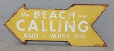 LAFINESSE VINTAGE SCHILD  BEACH CALLING AND I MUST GO  METALL METALLSCHILD SIGN
