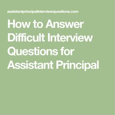 Elegant Assistant Principal Interview Questions And Answers | Interview Questions |  LiveCareer | Job Interview Questions | Pinterest | Assistant Principal, ...
