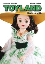 Toyland made in USA -Guillem Medina, Núria Simón-