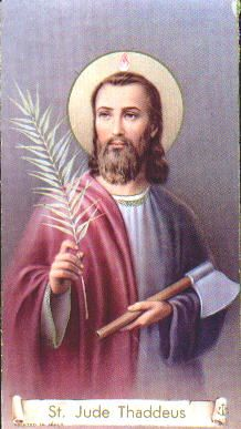 Saint Jude Thaddeus pray for us and impossible causes and hospital workers. Feast day October 28.