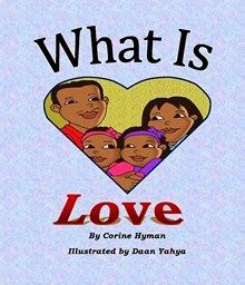What is Love by Corine Hyman, Daan Yahya #WhatisLove  What is Love is a Bible based picture book that is designed to help children understand what love is...  http://www.faithfulreads.com/2014/02/thursdays-christian-kindle-books-late.html