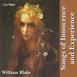 Songs of Innocence and Experience by William Blake. Read by various.  Year 3.