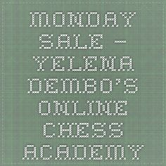 Monday Sale – Yelena Dembo's Online Chess Academy Chess, Tuesday, Journal, Books, Gingham, Libros, Book, Book Illustrations, Libri