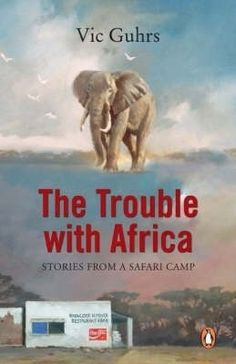 The Trouble With Africa - Reka Afrika