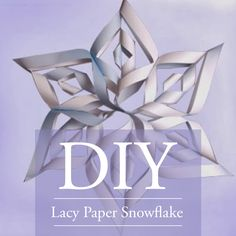 DIY Lacy Paper Snowflake Decorations