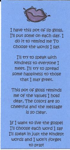 A reminder to use our mouth to speak kindness and life! lip gloss poem
