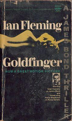 Vintage James Bond 007 Paperback Novel Cover Art for Goldfinger by Ian Fleming James Band, James Bond Books, Witty One Liners, James Bond Style, Bond Series, Film Music Books, Classic Books, Pulp Fiction, Vintage Books