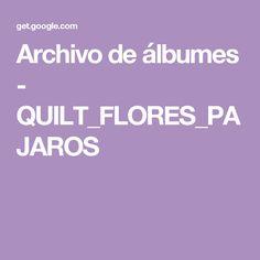Archivo de álbumes - QUILT_FLORES_PAJAROS