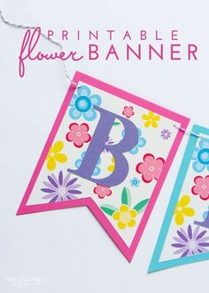 make your own spring banner for any occasion with this free and pretty floral printable banner