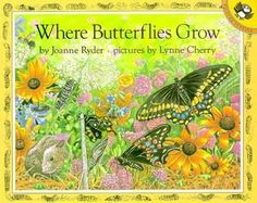 Where Butterflies Grow : Joanne Ryder : 9780140558586