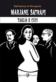 Taglia e cuci - Marjane Satrapi - 166 recensioni su Anobii