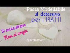 PASTA MODELLABILE con il DETERSIVO per i PIATTI / Bimbi Creativi / # 84 - YouTube