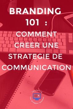 Créer une stratégie de communication pour son blog ou sa marque n'est pas si compliqué que cela n'y paraît. Lisez cet article et découvrez comment faire