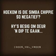 Hoekom is die Simba chippie so negatief? Hy's besig om deur 'n dip te gaan Funny Facts, Funny Quotes, Afrikaans Quotes, Bible, Jokes, Cards Against Humanity, Feelings, Sayings, African