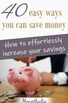 40 Easy Ways You Can Save Money - Monethalia Save Money Savings Challenge, Money Saving Challenge, Savings Plan, Money Saving Tips, Money Tips, Ways To Save Money, How To Make Money, Investing Money, Saving Ideas