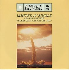 "For Sale -Level 42 Leaving Me Now UK  10"" vinyl single (10"" record)- See this and 250,000 other rare and vintage records & CDs at http://eil.com/"