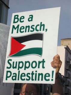 Palestine... Be a Mensch