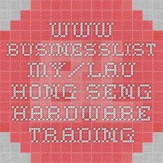 www.businesslist.my/lau-hong-seng-hardware-trading