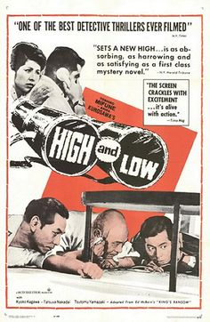 High and Low (1963) by Akira Kurosawa  ('Tengoku to jigoku' - original title)