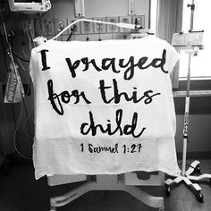 Beautiful words below + photo with our 1 Samuel 1:27 swaddle.