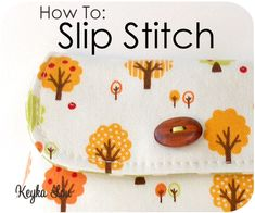 How to Slip Stitch from Michelle Patterns