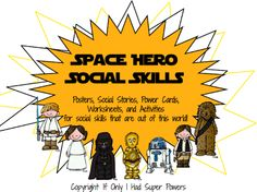 "Space Hero Social Skills-Download preview for FREE posters.""Take the perspective of others"" from If Only I Had Super Powers.  Pinned by SOS Inc. Resources http://pinterest.com/sostherapy."