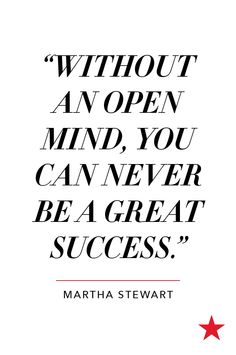 You never know if you don't try! Wise words from the one & only, Martha Stewart.