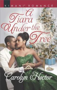 A Tiara under the Tree by Carolyn Hector (Book set at Christmas)